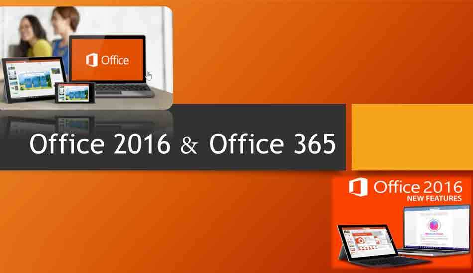 Office 2016 & Office 365, are there any difference?